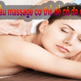 Top 5 loại dầu massage cơ thể để có da đẹp và khỏe