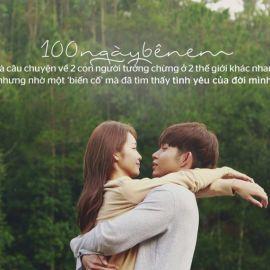 Đánh giá phim 100 ngày bên em: Lãng mạn kiểu Hàn Quốc