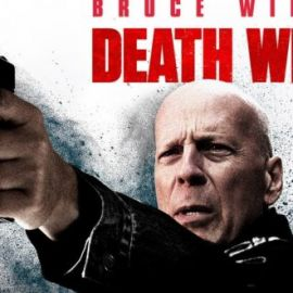 Review phim Death Wish (Thần Chết)