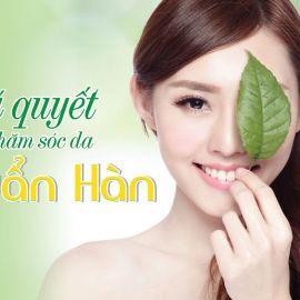 Các bước dưỡng da chuẩn Hàn để luôn có làn da khỏe đẹp