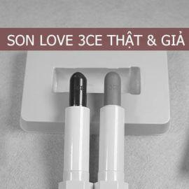 Cách phân biệt son Love 3CE thật và giả