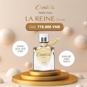 Nước Hoa Nữ Cenota La Reine 25ml, 75ml